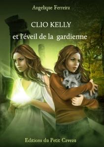 clio-kelly-et-leveil-de-la-gardienne