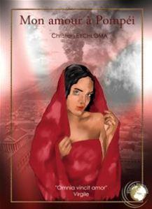 Mon Amour à Pompéi, de Christian Eychloma