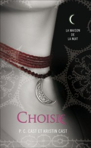 Choisie, de P.C et Kristin Cast