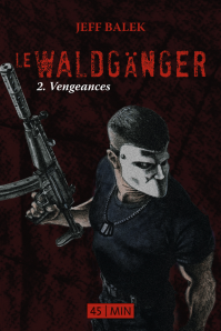 Vengeances, de Jeff Balek