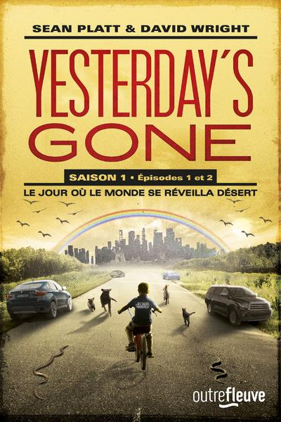 yesterday s gone tome 1