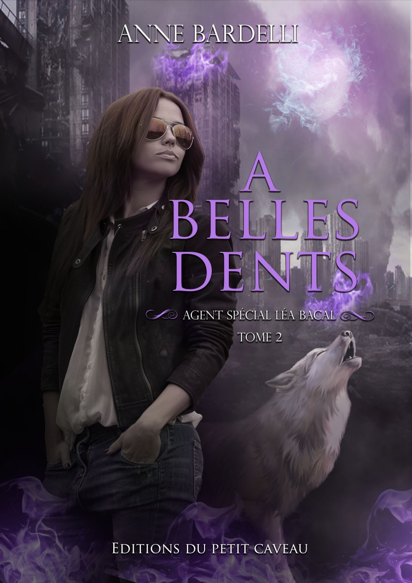 A Belles Dents, d'Anne Bardelli