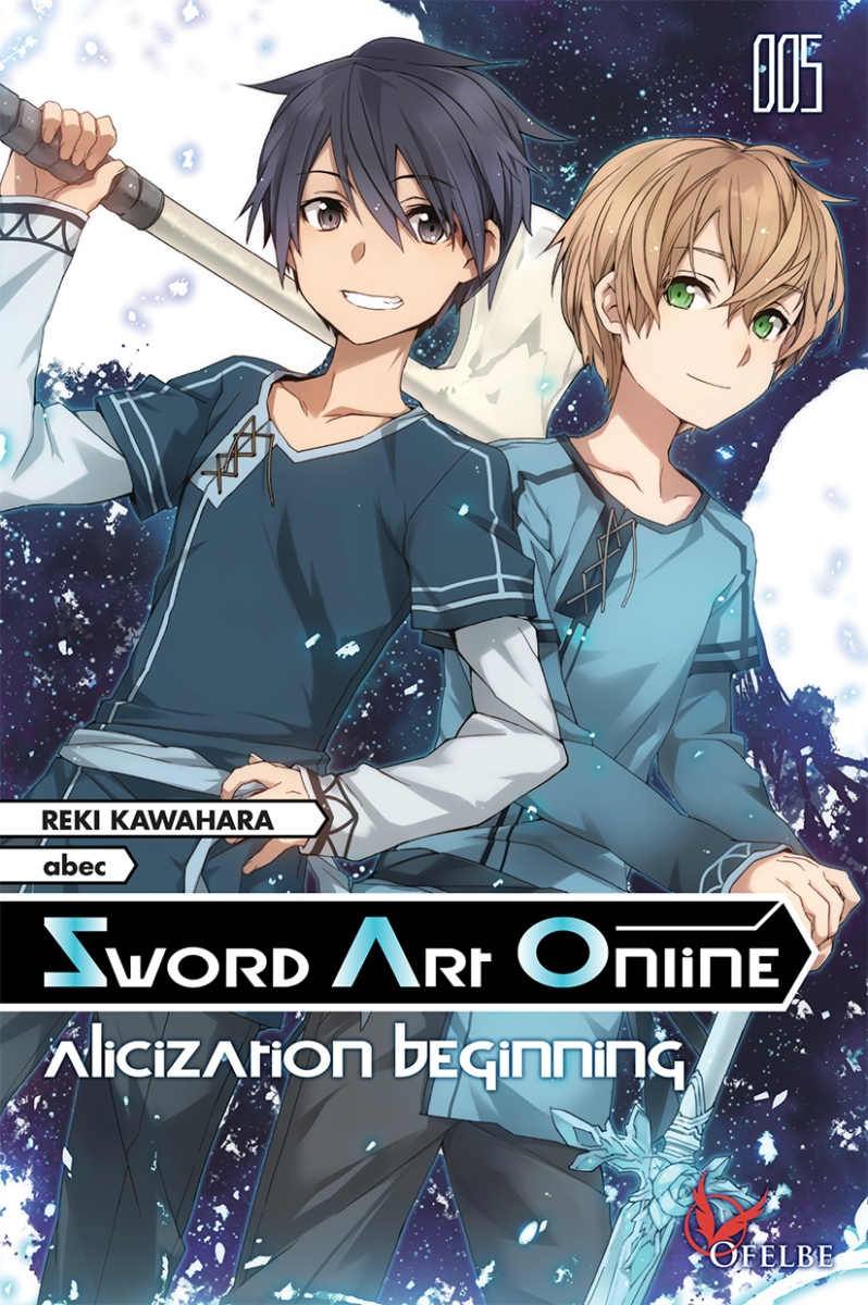 Sword Art Online Alicization Beginning, de Reki Kawahara et abec