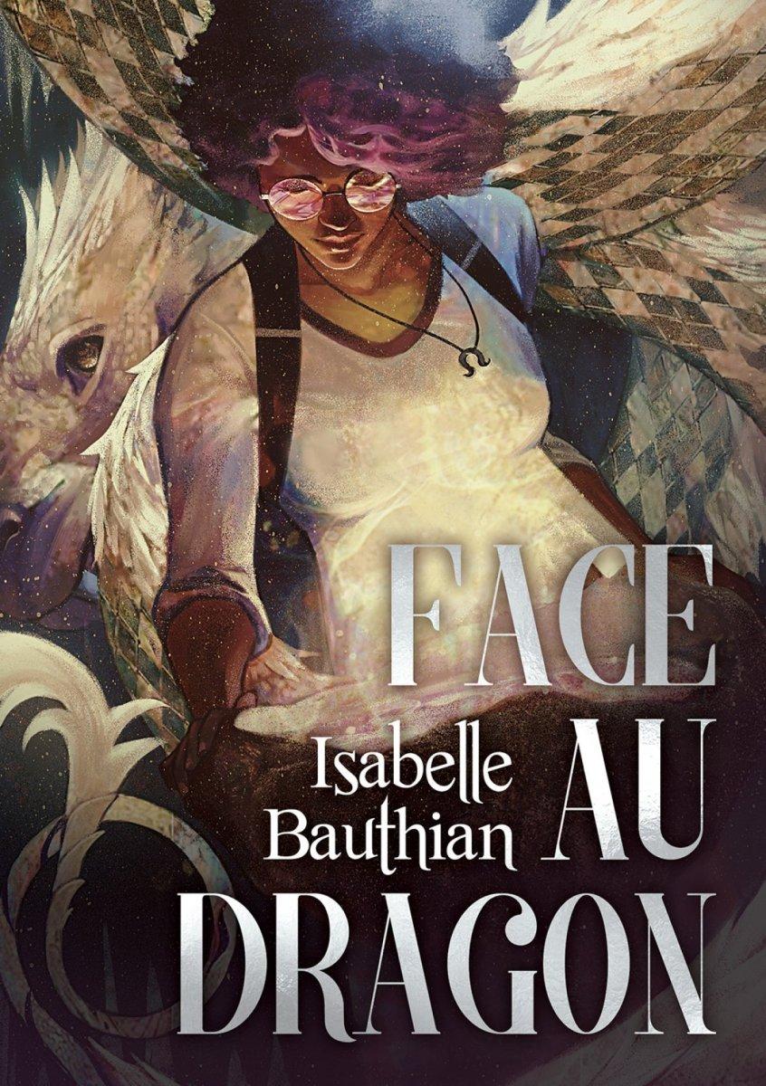 Face au dragon, d'Isabelle Bauthian
